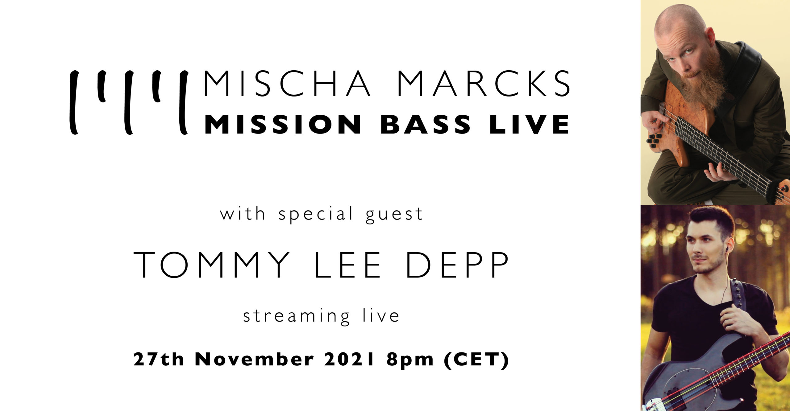 Mischa Marcks presents Mission Bass Live featuring Tommy Lee Depp
