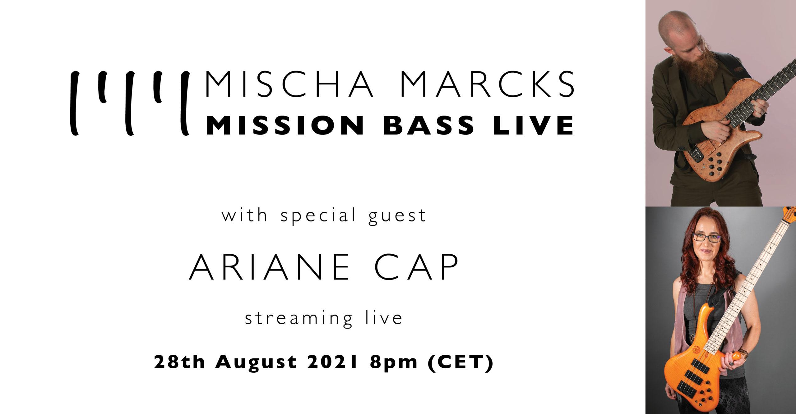 Mischa Marcks presents Mission Bass Live featuring Ariane Cap